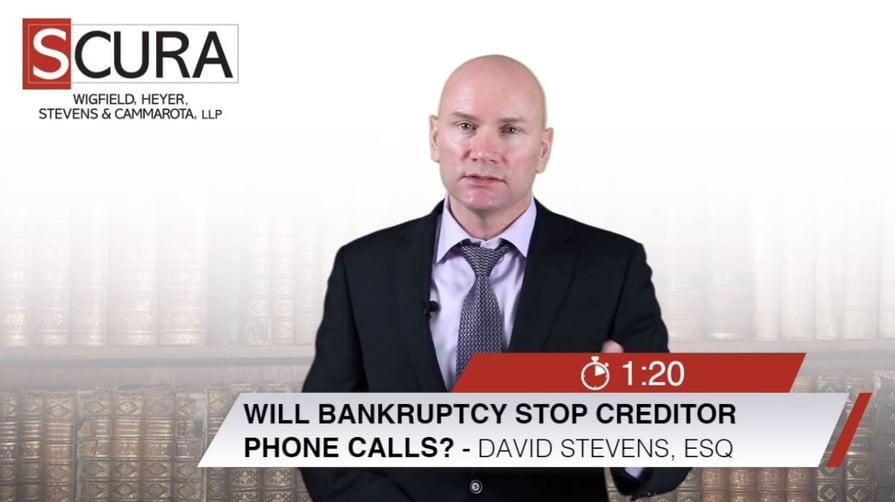 Will Bankruptcy Stop Creditor Calls-David Stevens