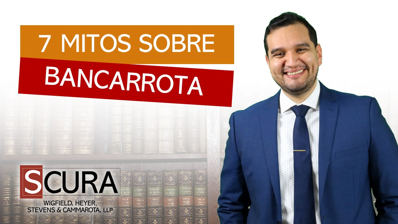 7 Mitos Sobre Bancarrota-Carlos D. Martinez