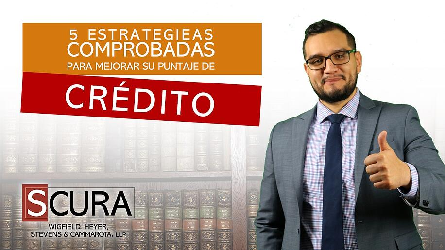 5 Estrategias Comprobadas Para Mejorar Su Puntaje de Credito
