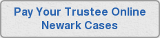 Pay Your Trustee Online Newark Cases